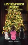 A Picture-Purrfect Christmas (A Klepto Cat Mystery Book 13)