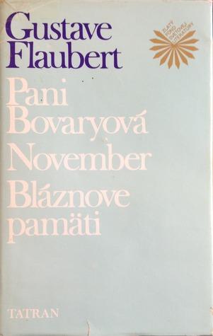 Pani Bovaryová/November/Bláznové pamäti
