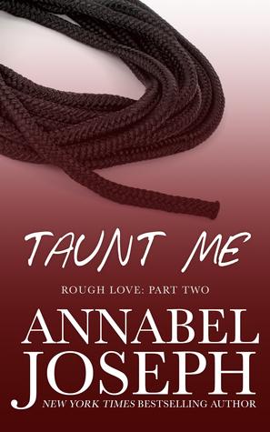 Taunt Me (Rough Love, #2)