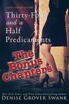 Thirty-Four and a Half Predicaments Bonus Chapters (Rose Gardner Mystery #7.5)
