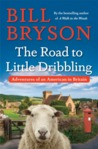 Cover of The Road to Little Dribbling: Adventures of an American in Britain