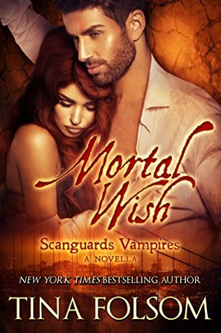 Mortal Wish (Scanguards Vampires, #0.5)