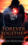 Forever Together (The Forever Love Series, #2)