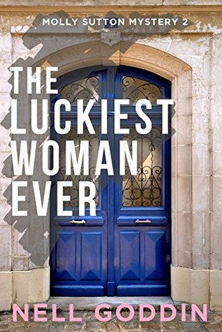 The Luckiest Woman Ever (Molly Sutton Mysteries #2)