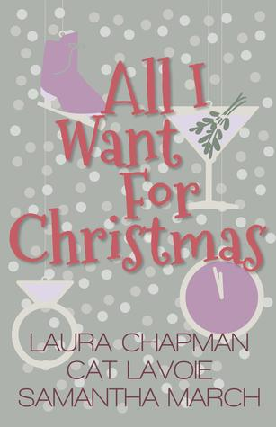 All I Want For Christmas By Laura Chapman