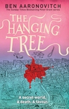 The Hanging Tree (Rivers of London, #6) by Ben Aaronovitch
