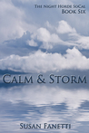 Calm & Storm (The Night Horde SoCal, #6)