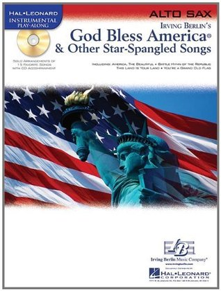 God Bless America & Other Star-Spangled Songs: for Alto Sax