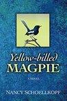 Yellow-Billed Magpie by Nancy Schoellkopf