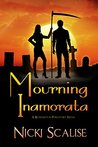 Mourning Inamorata (Revenants in Purgatory Book 3)
