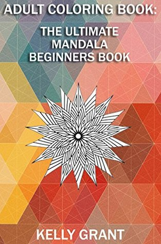 Adult Coloring Book A Mandala Beginners For Adults