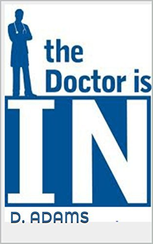 the Doctor is IN (The Dominant Doctor Book 1)