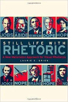 Still Life with Rhetoric: A New Materialist Approach for Visual Rhetorics
