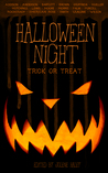 Halloween Night: Trick or Treat