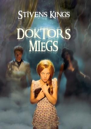 Doktors Miegs (Mirdzums, #2)