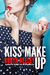 Kiss and Make Up (Bachelors of Buttermilk Falls, #3)