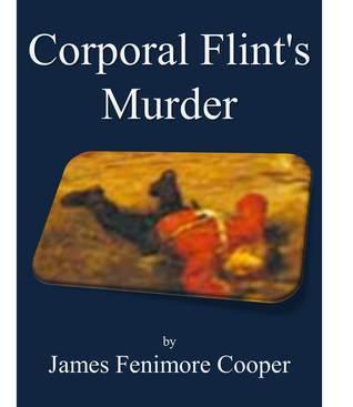 Corporal Flint's Murder
