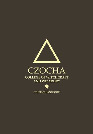 Czocha College of Witchcraft and Wizardry Student Handbook