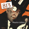 813 by Maurice Leblanc