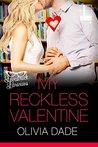 My Reckless Valen...