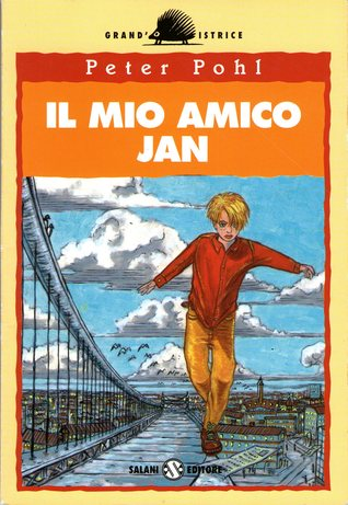 Il mio amico jan by Peter Pohl
