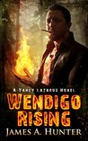 Wendigo Rising (Yancy Lazarus #3)