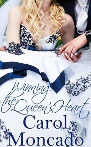 Winning the Queen's Heart  (The Brides of Belles Montagnes #2)