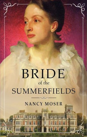 Bride of the Summerfields (Manor House #2)