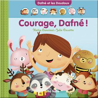 Courage, Dafné