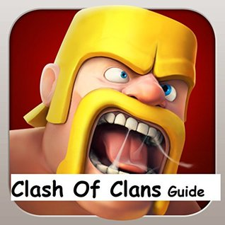 Clash Of Clans UPDATED Game Guide:: Step By Step Clash Of Clans Guide , Cheats, App, Game , Easy To Follow Instructions.