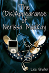 The (Dis)Appearance of Nerissa MacKay (Nerissa MacKay #1)