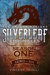 The Silverleaf Chronicles (The Dragon Masters Book 1)