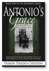 Antonio's Grace, An Island's Plea for a Native Son (The Antonio's Series #2)