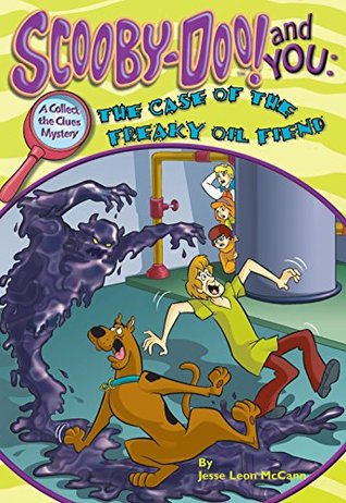 Scooby-Doo: The Case of the Freaky Oil Fiend