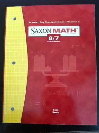 Saxon Math 8/7 with Prealgebra (Answer Key Transparencies, Volume 2)