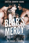 A Bear's Mercy (Shifter Country Bears, #3)