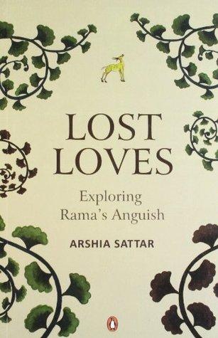 Lost Loves by Arshia Sattar