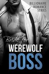 Bride For My Werewolf Boss by Abby Fox