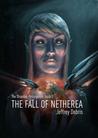 The Shaedon Resurgence, Book I: The Fall of Netherea