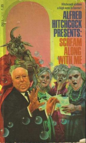Scream Along With Me: Alfred Hitchcock Presents