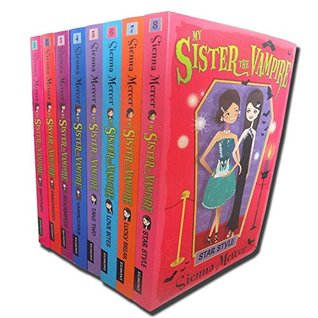 My Sister the Vampire Collection Sienna Mercer 8 Books Set Collection RRP: £47.92 (Vampalicious, Revamped!, Fangtastic!, Switched, Take Two, Love Bites. Sienna Mercer, Lucky Break, Star Style)