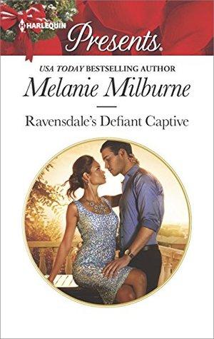 Ravensdale's Defiant Captive (The Ravensdale Scandals)