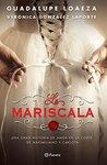La Mariscala by Guadalupe Loaeza