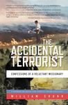 The Accidental Terrorist by William Shunn
