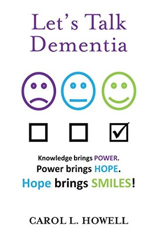 Let's Talk Dementia: A Caregiver's Guide