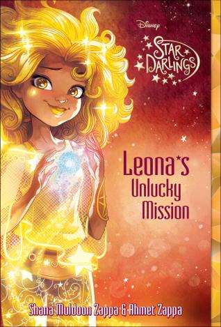Leona's Unlucky Mission by Shana Muldoon Zappa