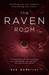 The Raven Room (The Raven Room, #1) by Ana Medeiros