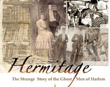 Hermitage: The Strange Story of the Ghost Men of Harlem
