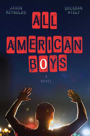 book cover: All American Boys by Reynolds and Kiely