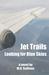 Jet Trails by M.H. Sullivan